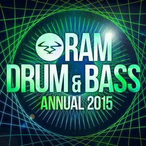 VARIOUS - RAM Drum & Bass Annual 2015