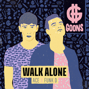 ACE & FUNK D - Walk Alone