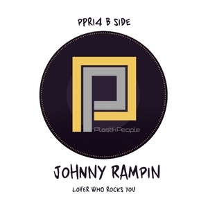 JOHNNY RAMPIN' - Lover Who Rocks You