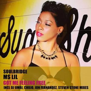 SOULBRIDGE feat MS LIL - Got Me Feeling Free