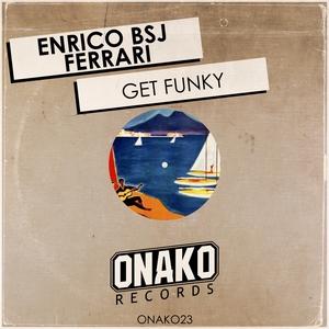 ENRICO BSJ FERRARI - Get Funky