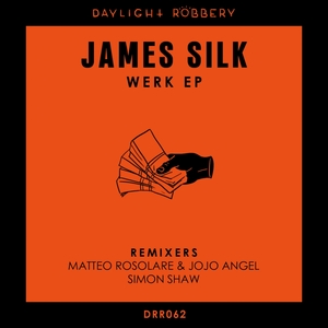 JAMES SILK - Werk EP