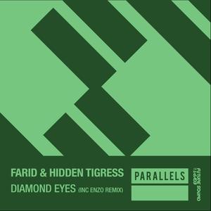 FARID & HIDDEN TIGRESS - Diamond Eyes