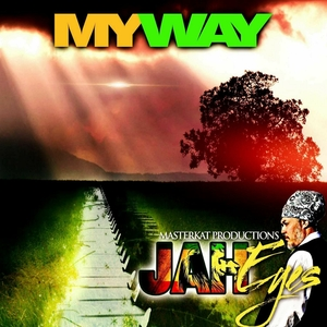 JAH EYES - My Way