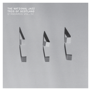 THE NATIONAL JAZZ TRIO OF SCOTLAND - Standards Vol IV