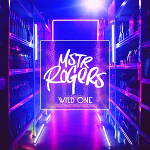 MSTR ROGERS - Wild One