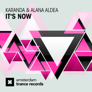 KARANDA & ALANA ALDEA - It's Now