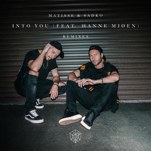 MATISSE & SADKO feat HANNE MJOEN - Into You