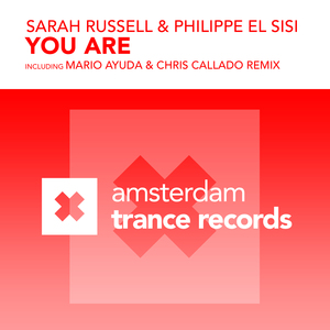 SARAH RUSSELL & PHILIPPE EL SISI - You Are