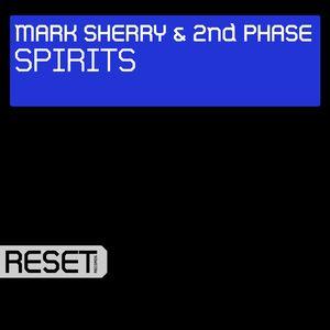 MARK SHERRY/2ND PHASE - Spirits