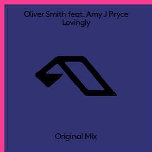 OLIVER SMITH feat AMY J PRYCE - Lovingly