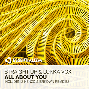 STRAIGHT UP & LOKKA VOX - All About You
