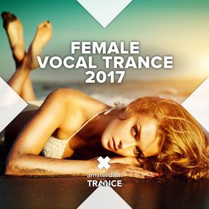 VARIOUS - Female Vocal Trance 2017