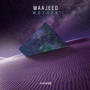 WAAJEED - Mother