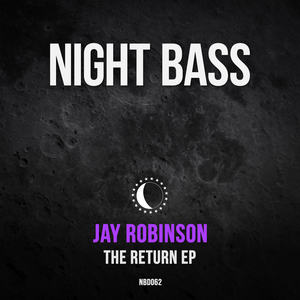 JAY ROBINSON - The Return EP