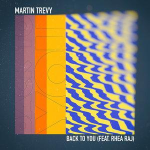 TREVY feat RHEA RAJ - Back To You