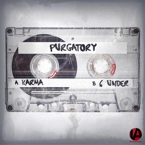 PURGATORY - Karma/6 Under