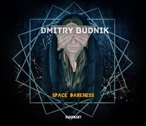 DMITRY BUDNIK - Space Darkness