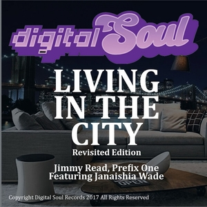 JIMMY READ/PREFIX ONE feat JANAISHIA WADE - Living In The City