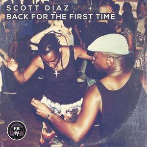 SCOTT DIAZ - Back For The First Time