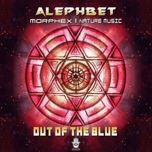ALEPHBET/MORPHEX/NATURE MUSIC - Out Of The Blue