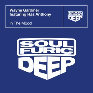 WAYNE GARDINER feat RAS ANTHONY - In The Mood