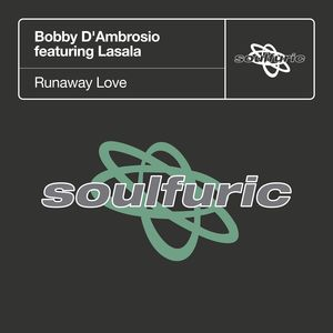 BOBBY D'AMBROSIO feat LASALA - Runaway Love