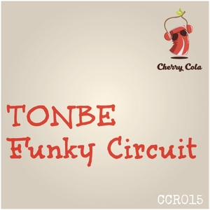 TONBE - Funky Circuit