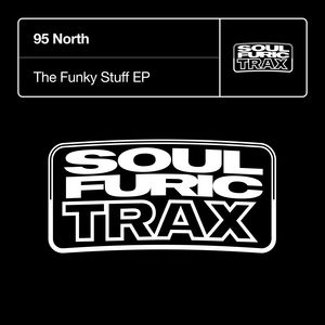 95 NORTH - The Funky Stuff EP