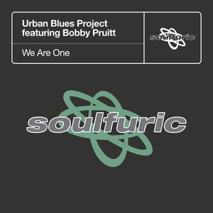 URBAN BLUES PROJECT feat BOBBY PRUITT - We Are One