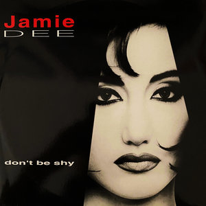 JAMIE DEE - Don't Be Shy