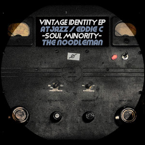 SOUL MINORITY/THE NOODLEMAN - Vintage Indentity EP