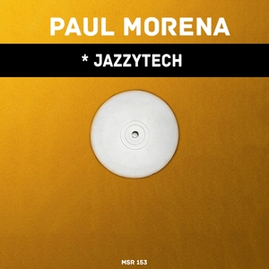 PAUL MORENA - Jazzytech