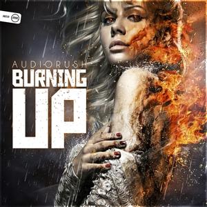 AUDIORUSH - Burning Up