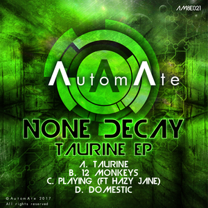 NONE DECAY - Taurine