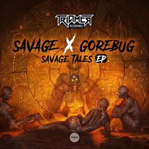 SAVAGE/GOREBUG - Savage Tales EP