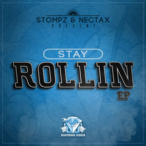 STOMPZ/NECTAX - Stay Rollin