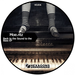 MOERITZ - Back To The Sound To The Bass EP