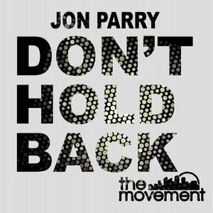 JON PARRY - Don't Hold Back