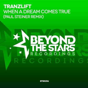 TRANZLIFT - When A Dream Comes True