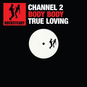 CHANNEL 2 - Rocksteady 002