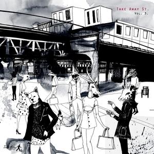 VARIOUS - Take Away Street Vol 3