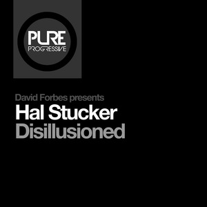 DAVID FORBES presents HAL STUCKER - Disillusioned