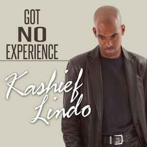 KASHIEF LINDO - Got No Experience