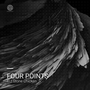 FOUR POINTS - III/Stone Chicken