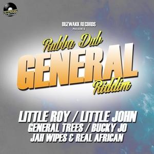 LITTLE ROY/LITTLE JOHN/BUCKY JO/JAH WIPES/GENERAL TREES/ISTAN -