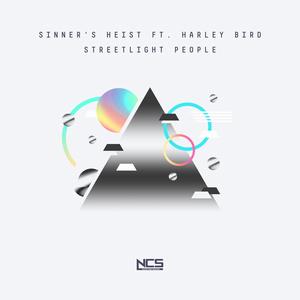 SINNER'S HEIST feat HARLEY BIRD - Streetlight People