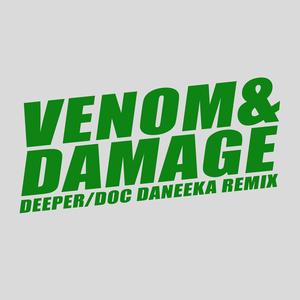 VENOM & DAMAGE - Deeper
