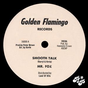 MR FOX - Smooth Talk