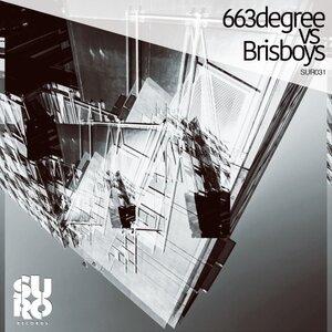 BRISBOYS/663DEGREE - My Life/Tech Notice